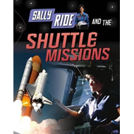 Sally Ride and the Shuttle Missions (BOK)