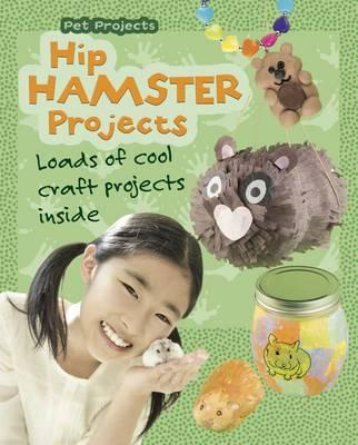 Hip Hamster Projects (BOK)