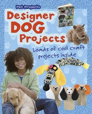 Designer Dog Projects (BOK)