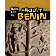 Daily Life in Ancient Benin (BOK)