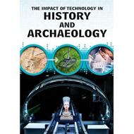 Impact of Technology in History and Archaeology (BOK)