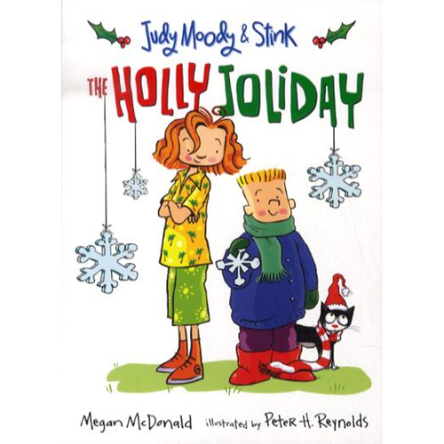 Judy Moody and Stink: The Holly Joliday (BOK)