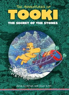 The Secrets of the Stones: The Adventures of Tooki (BOK)