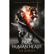 Name of the Blade, Book Three: Frail Human Heart (BOK)