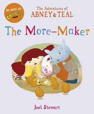 The Adventures of Abney & Teal: The More Maker (BOK)