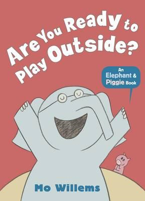 Are You Ready to Play Outside? (BOK)