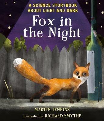 Fox in the Night: A Science Storybook About Light and Dark (BOK)