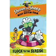Shaun the Sheep: Flock to the Seaside (BOK)