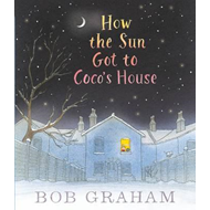 How the Sun Got to Coco's House (BOK)