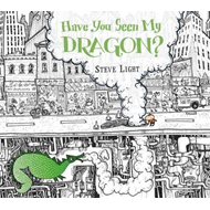 Have You Seen My Dragon? (BOK)