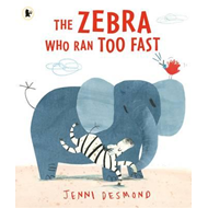 Zebra Who Ran Too Fast (BOK)