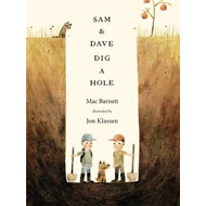 Sam and Dave Dig a Hole (BOK)