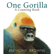 One Gorilla: A Counting Book (BOK)