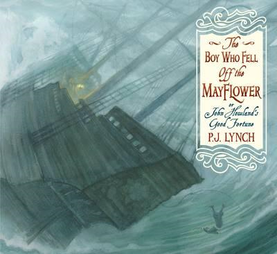 Boy Who Fell off the Mayflower, or John Howland's Good Fortu (BOK)
