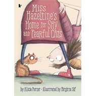 Miss Hazeltine's Home for Shy and Fearful Cats (BOK)