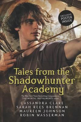 Tales from the Shadowhunter Academy (BOK)
