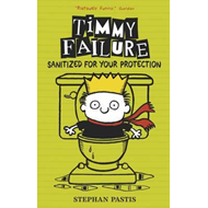 Timmy Failure: Sanitized for Your Protection (BOK)