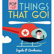 Pop-up Things That Go! (BOK)