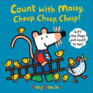 Count with Maisy, Cheep, Cheep, Cheep! (BOK)
