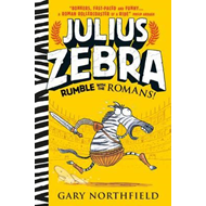 Julius Zebra: Rumble with the Romans! (BOK)