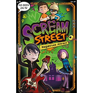 Scream Street: Negatives Attract (BOK)