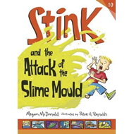 Stink and the Attack of the Slime Mould (BOK)