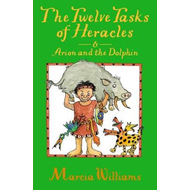 Twelve Tasks of Heracles and Arion and the Dolphins (BOK)