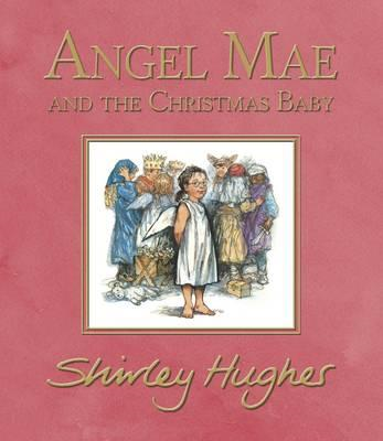 Angel Mae and the Christmas Baby (BOK)