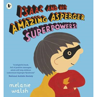 Isaac and His Amazing Asperger Superpowers! (BOK)