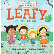 Little Adventurers: Leafy the Pet Leaf (BOK)