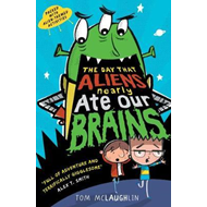 Day That Aliens (Nearly) Ate Our Brains (BOK)