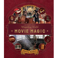 J. K. Rowling's Wizarding World: Movie Magic Volume Three: A (BOK)