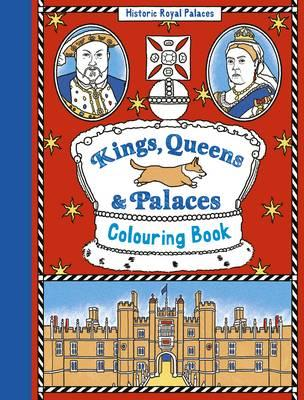 Kings, Queens and Palaces Colouring Book (BOK)