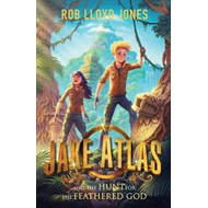 Jake Atlas and the Hunt for the Feathered God (BOK)