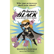 Princess in Black and the Hungry Bunny Horde (BOK)