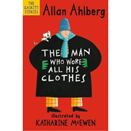 Man Who Wore All His Clothes (BOK)