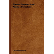 Atomic Spectra And Atomic Structure (BOK)