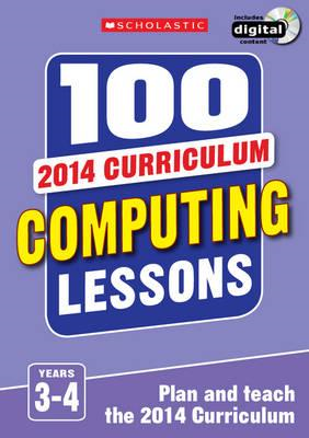 100 Computing Lessons: Years 3-4 (BOK)