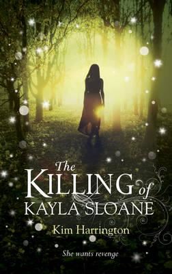 Killing of Kayla Sloane (BOK)