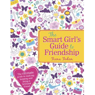 Smart Girl's Guide to Friendship (BOK)