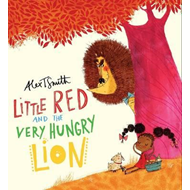 Little Red and the Very Hungry Lion (BOK)