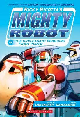 Ricky Ricotta's Mighty Robot vs the Un-Pleasant Penguins fro (BOK)