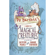 Pip Bartlett's Guide to Magical Creatures (BOK)