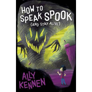 How to Speak Spook (and Stay Alive) (BOK)