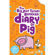 Big, Fat, Totally Bonkers Diary of Pig (BOK)