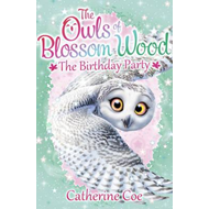 Owls of Blossom Wood: The Birthday Party (BOK)