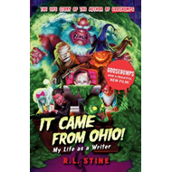 It Came From Ohio: My Life as a Writer (BOK)