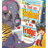 Is That an Elephant in My Fridge? (BOK)