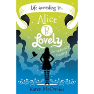Life According to... Alice B. Lovely (BOK)