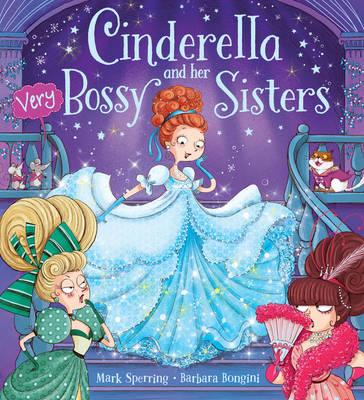 Cinderella and Her Very Bossy Sisters (BOK)